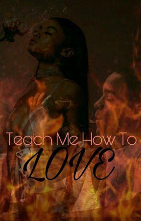 teach me how to love by augNbibbyKilllinme