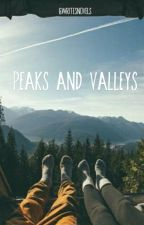 Peaks and Valleys by GWritesNovels