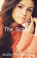 The Scars by Auslly_Forever2016