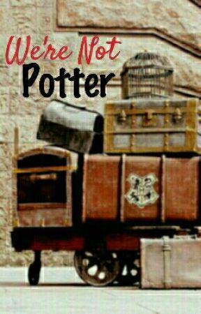 We're Not Potter by NuniiFrotaku