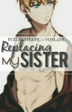Replacing My Sister || FullbusterFic » vonlane by vonlane