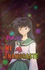 Me Enamore De Ti - Inuyasha x Aome by FiribellaDash789