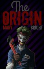The Origin [2] by marygbright