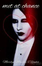 Marilyn Manson x Reader (Met by Chance) by xXHeichou-LeviXx