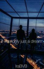 Ήταν μόνο ένα όνειρο by IraBVB