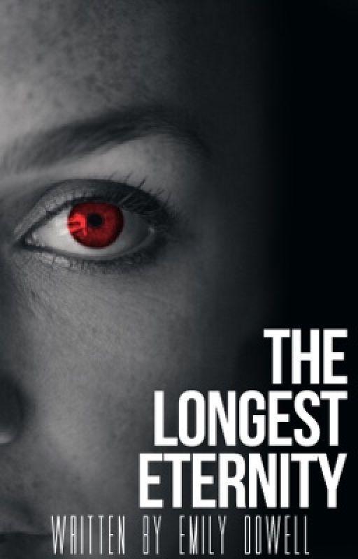 The Longest Eternity by emilydowell1989