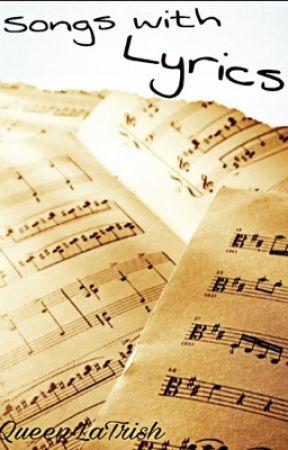 Songs with Lyrics by QueenLaTrish