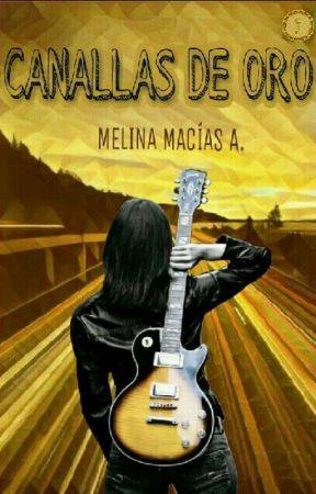 Canallas de oro by MelyMacias