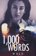 1,000 Words (Lauren/You) by h_g_13