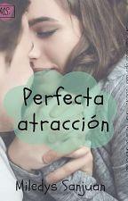 °Perfecta Atracción° by MileSanjuan