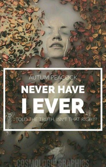 Never Have I Ever || #JustWriteIt #Thriller