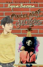 Pinceladas Sabor Chocolate||ChanBaek Shortfic by Byun-Bacoon