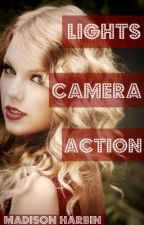 Lights. Camera. Action. by DayDreamer0609