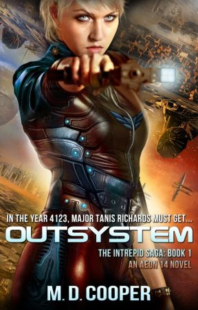 Outsystem: A Military Science Fiction Space Opera Epic by soyarma