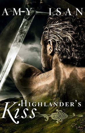 Highlander's Kiss by amyisan