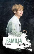 Familia Kim ➳ K. Taehyung by FxckYxxrLxfx