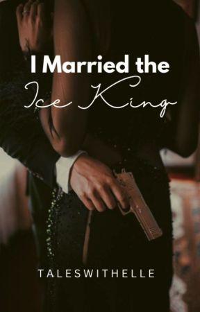 I MARRIED THE ICE KING [PUBLISHED] by ElleStrange