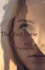 The Red Lone by Paeraeriley2