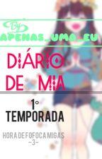 Diário de Mia by Apenas_Uma_Eu