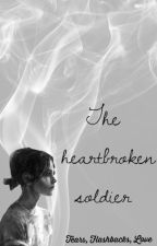 The Heartbroken Soldier (A Peter Parker Fanfiction) by MendesDaddario