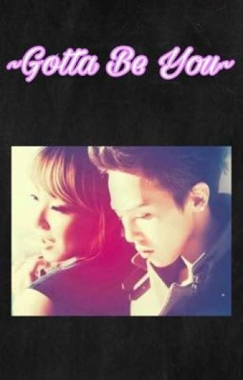 Gotta Be You (Skydragon)