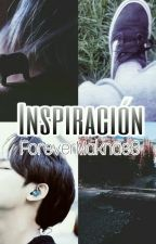 Inspiración by ForeverMaknae8