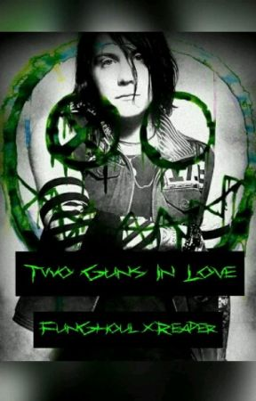 Two Guns In Love {FunGhoul x Reader} by sick_little_ghost