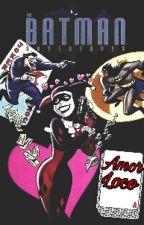 »Amor Loco | Harley Quinn & Joker❤ by _Alaska_summer_