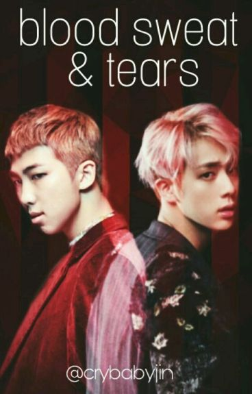 Blood, Sweat & Tears {Namjin}