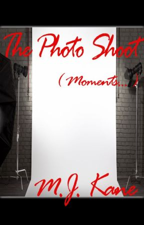 The Photo Shoot (Moments...) by MjKane8