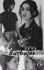 Bubbles - Camren by Flyful