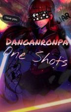 Danganronpa One Shots by makicinnamonroll