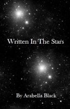 Written In The Stars {Sirius Black} by Arabella_Padfoot
