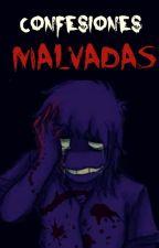 Confesiones Malvadas ( ͡° ͜ʖ ͡°) by -ImPurpleGuy-
