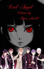 Evil Angel [ Diabolik Lovers Fanfic] by Hime_chan10