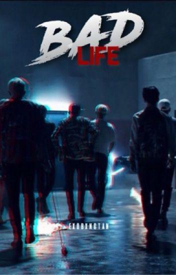Bad Life ➳ BTS