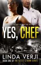 Yes, Chef {Now Published} by lindaverji