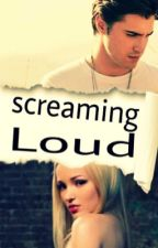 Screaming loud (rove)  by fearless123456789