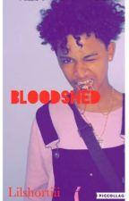 Bloodshed by lilshortiii