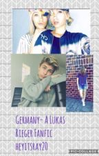 Germany- A Lukas Rieger Fanfic by heyitsray20