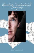 Benedict Cumberbatch Imagines by destiel_cumberbitch
