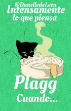 Intensamente lo que piensa Plagg cuando... by AnthonyWisteria