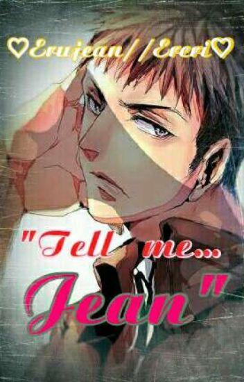 Tell me...Jean