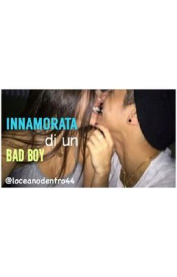 Innamorata di un bad boy