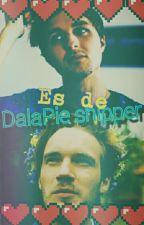 《 Es de DalaPie shipper 》 by kaffts