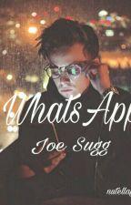 Whatsapp Joe Sugg by BrownLittleGirl