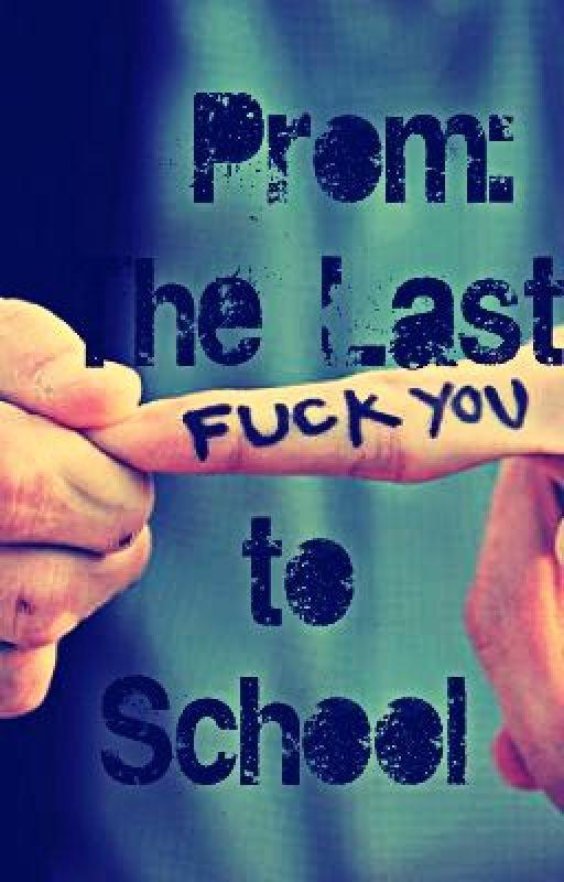 Prom: The Last Fuck You (BoyxBoy) by MentalDistortion