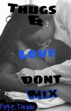 Thugs and Love don't mix[ON HOLD] by King_Tayda
