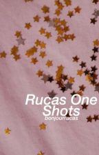 rucas one shots by bonjourrucas