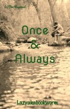 Rishabala Three Shots : Once & Always by lazyakabookworm
